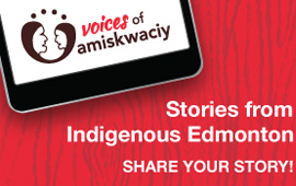 Voices of Amiskwaciy